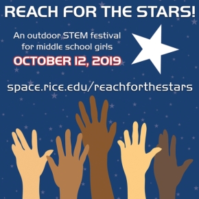 Rice University Reach for the Stars STEM Festival