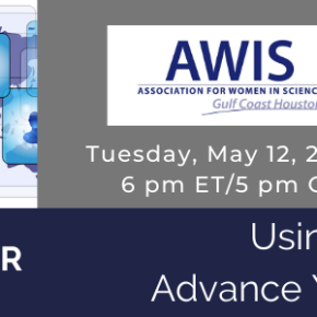 AWIS Gulf Coast Houston Chapter Webinar: Using LinkedIn To Advance Your Career In STEM